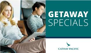 Getaway Specials | Cathay Pacific