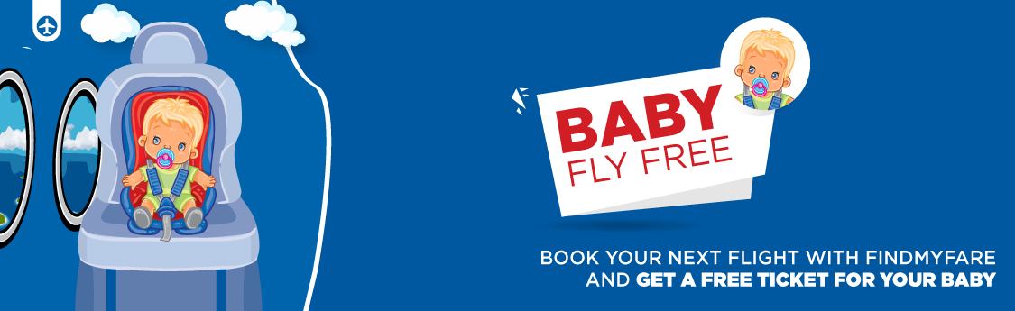 Findmyfare | BABIES FLY FOR FREE