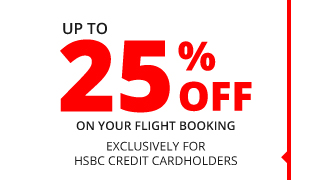 HSBC | UP TO 25% OFF
