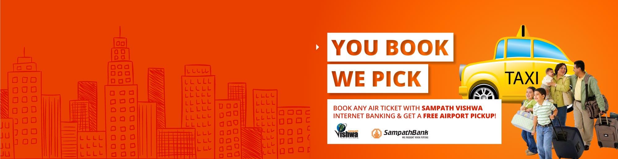 Book Any Air Ticket Through Sampath Vishwa Internet Banking And Get A FREE Airport Pickup!